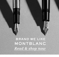 Brand We Like: Montblanc. Read & shop now