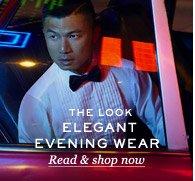 The Look: Elegant Eveningwear. Read & shop now