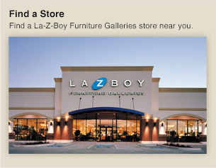 Find a Store - Find a La-Z-Boy Furniture Galleries near you.