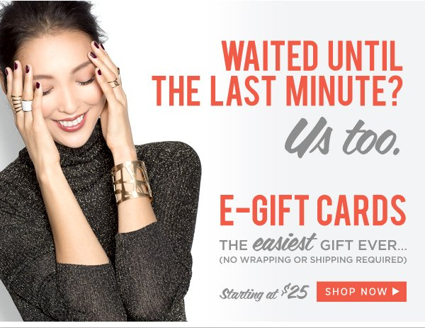 E-Gift Cards:Shop Now