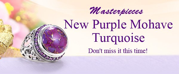 Masterpieces Just Added: New Purple Mohave Turquoise
