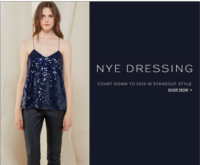 NYE Dressing: Count down to 2013 in standout style.