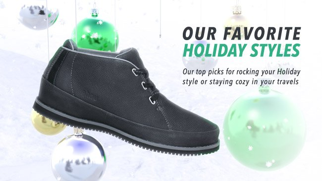 OUR FAVORITE HOLIDAY STYLES. SHOP NOW.