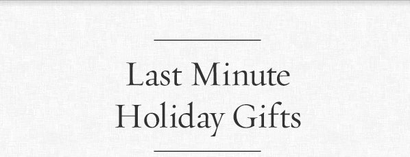 Last Minute Holiday Gift
