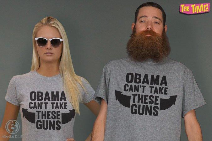http://6dollarshirts.com/tt/reg/12-18-2013_Obama_Cant_Take_These_Guns_T_SHIRT_reg.jpg