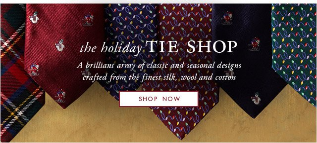 THE HOLIDAY TIE SHOP - SHOP NOW