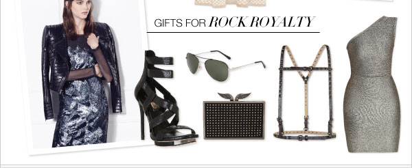 GIFTS FOR ROCK ROYALTY