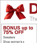 BONUS up to 75% OFF sweaters. Shop women's