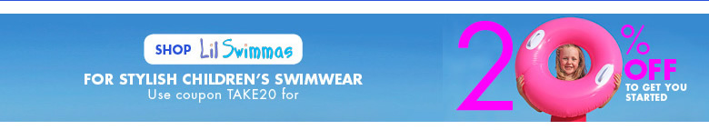 20% off at Lil Swimmas - use code TAKE20 - For Stylish Children's Swimwear