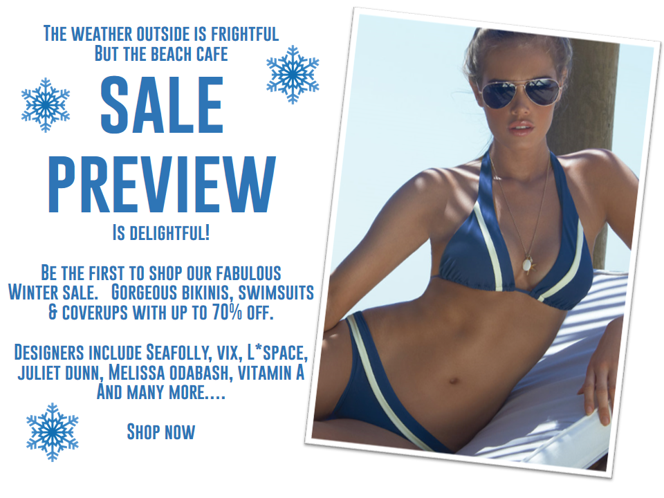 SALE PREVIEW - be the first to shop the fabulous Beach Cafe sale.