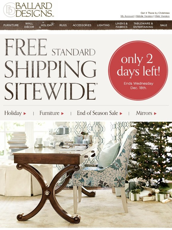 ballard designs free standard shipping sitewide only 2 ballard designs free shipping 2014 myideasbedroom com