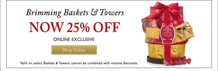 Brimming Baskets & Towers | NOW 25% OFF | ONLINE EXCLUSIVE | Shop Online