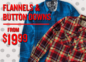 Flannels and Button Downs From $19.99