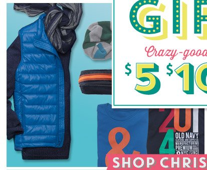 Crazy-good prices from $5 $10 $15 | SHOP CHRISTMAS GIFTS