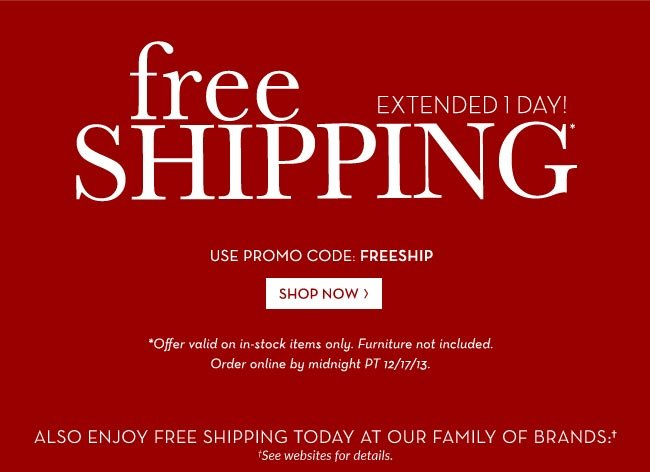 free SHIPPING EXTENDED 1 DAY!