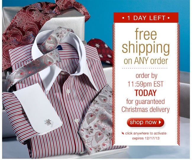 1 DAY LEFT: Free Shipping On ANY Order. Order by 11:59 EST TODAY for Guaranteed Christmas Delivery