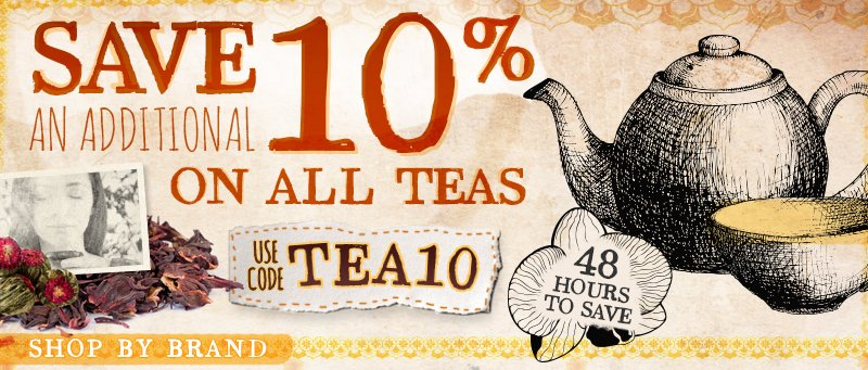 Save 10% On All Teas