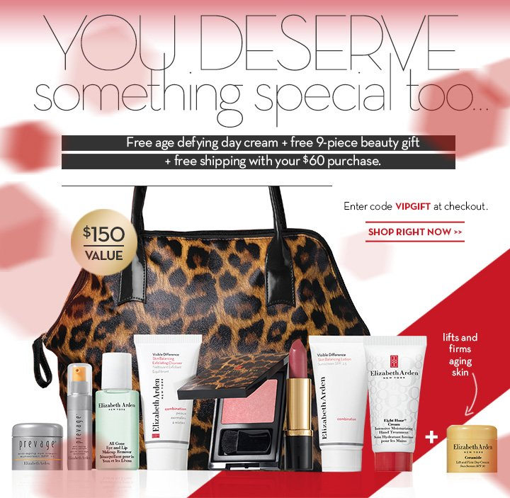 YOU DESERVE something special too... Free age defying day cream + free 9-piece beauty gift + free shipping with your $60 purchase. Enter code VIPGIFT at checkout. SHOP RIGHT NOW.