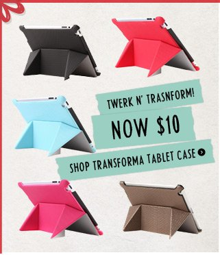 $10 Transformas for your tablet!