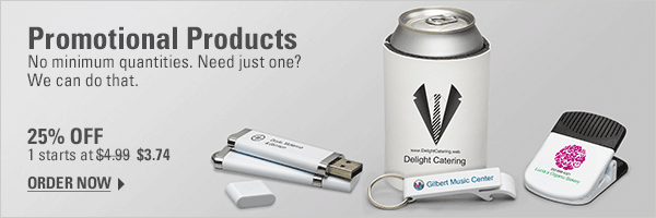 Promotional Products No minimum quantities. Need just one? We can do that. 25% OFF 1 starts at $4.99 Now $3.74 Order Now.