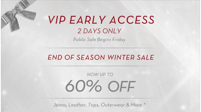 VIP early access