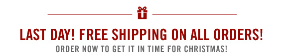 FREE SHIPPING ON ALL ORDERS! ORDER NOW TO GET IT IN TIME FOR CHRISTMAS!