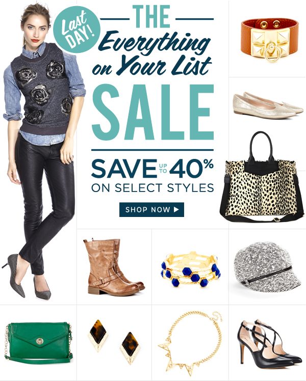 LAST DAY! The Everything on Your List Sale