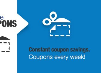 Constant coupon savings. Coupons every week!