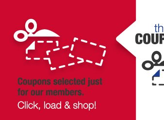 the COUPONS: Coupons selected just for our members. | Click, load & shop!