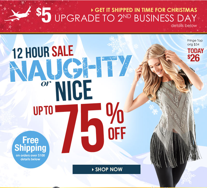 12-Hour SALE! Up to 75% OFF, be naughty AND nice! Savings Yule Adore! SHOP NOW!
