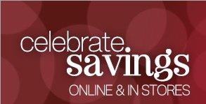 Celebrate savings   Online & In Stores