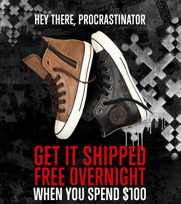 GET IT SHIPPED FREE OVERNIGHT WHEN YOU SPEND $100