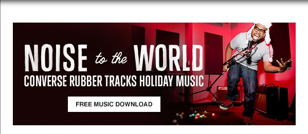 Noise to the World Converse Rubber Tracks Holiday Music
