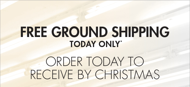 FREE GROUND SHIPPING TODAY ONLY* - ORDER TODAY TO RECIEVE BY CHRISTMAS