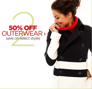 50% OFF OUTERWEAR › save on  select styles