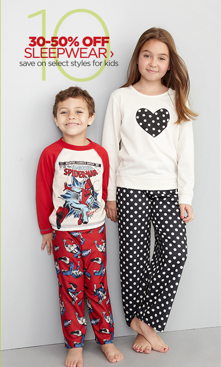 30-50% OFF SLEEPWEAR › save on  select styles for kids