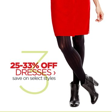 25-33% OFF DRESSES › save on  select styles
