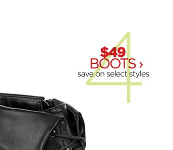 $49 BOOTS › save on select styles