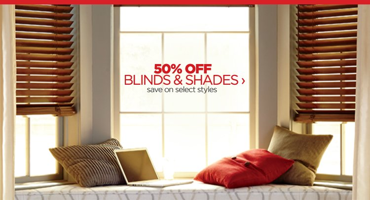 50% BLINDS & SHADES › save on  select styles