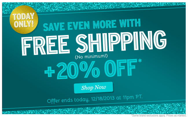 FREE SHIPPING plus 20% Off! Shop Now.