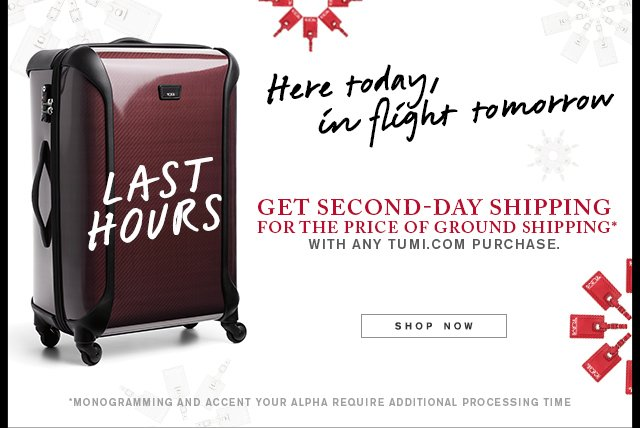 Here today, in flight tomorrow - Get second-day shipping for the price of ground shipping - Shop Now