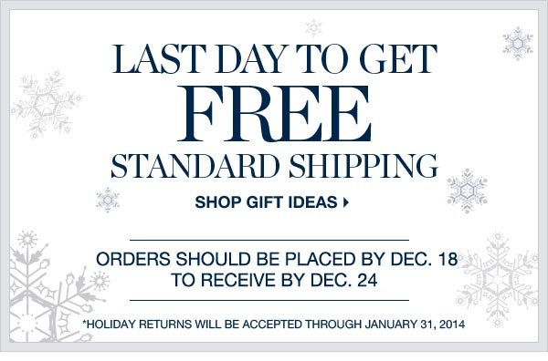 LAST DAY TO GET FREE STANDARD SHIPPING