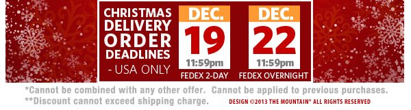 Christmas Delivery Order Deadlines - USA Only | DEC. 19 11:59pm FEDEX 2 DAY | DEC. 22 11:59pm FEDEX OVERNIGHT