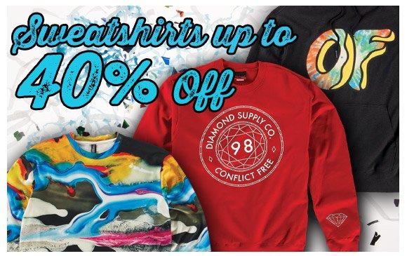 Sweatshirts up to 40% Off!