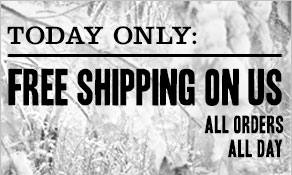 Today Only: Free Shipping on us. All orders. All day