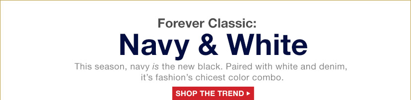 Forever Classic: Navy & White | SHOP THE TREND