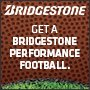 Bridgestone Get a Bridgestone Performance Football