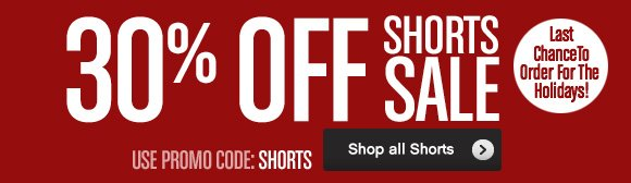 30% OFF SHORTS SALE. Shop all Shorts›