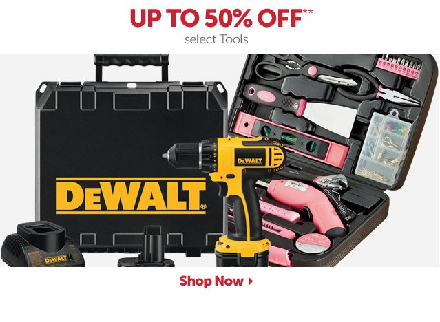 Up To 50% OFF+ select Tools - Shop Now