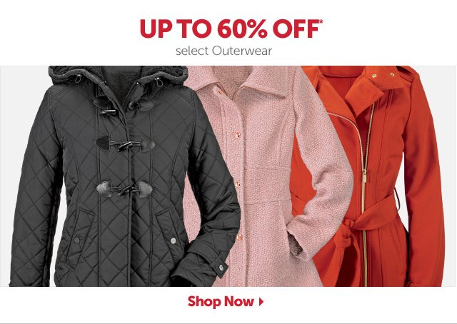 Up to 60%* OFF select Outerwear - Shop Now
